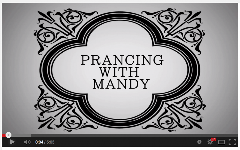 Prancing With Mandy - Video